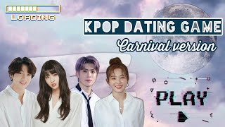 Kpop dating game || Carnival version 🎠🎢