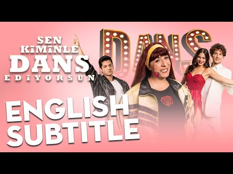 Sen Kiminle Dans Ediyorsun - Trailer | English Subtitle