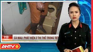 Bản tin 113 Online cập nhật  hôm nay   Tin tức Việt Nam   Tin tức mới nhất ngày 31/10/2018   ANTV