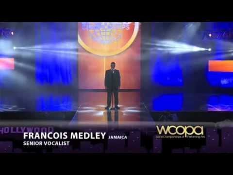 Francois Medley World Champion of the Performing Arts, Grand Champion performer of the World(Finals)