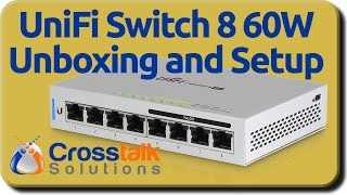 UniFi Switch 8 60W Unboxing and Setup