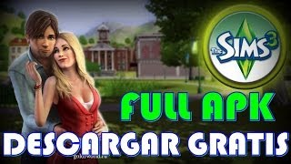 Descargar The Sims 3 - Android - Full apk Gratis - apk+sd