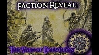 --THE VALE OF DORWINION-- Third Age: Reforged Patch .97 Faction Reveal