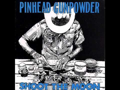 Pinhead Gunpowder - Achin To Be