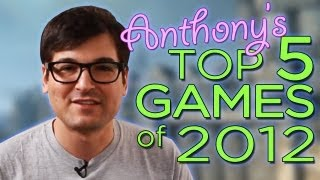 The Best Games of 2012 - Anthony Carboni Edition