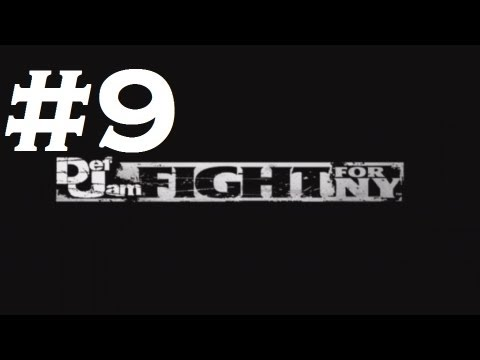 Def Jam: Fight For Ny - Playthrough Part 9 (hd) video