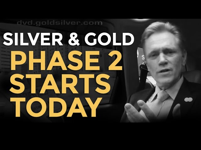 Silver & Gold - Phase 2 Starts Today - Mike Maloney