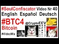 Download video #BTC4 Bitcoin Game Juego CryptoCurrency Money Innovation P2P Español Deutsch English IT Si