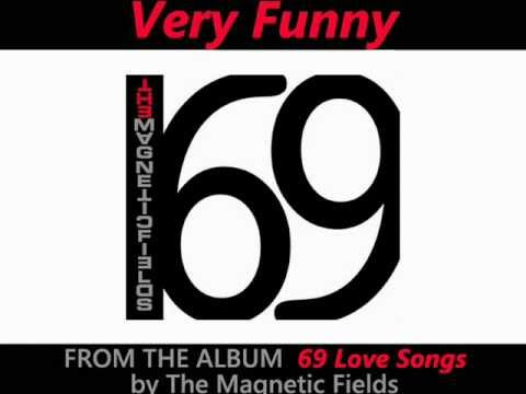 Very Funny - The Magnetic Fields