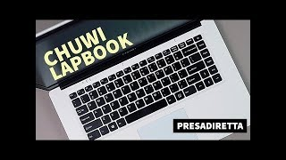 Chuwi LapBook 15 // Presa Diretta EP5 S2