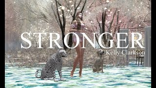 Stronger - Kelly Clarkson [Secondlife]