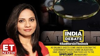Auditors In The Dock | India Development Debate