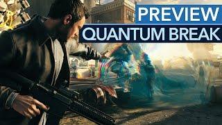 Quantum Break - Preview-Video zum Zeitmanipulations-Shooter
