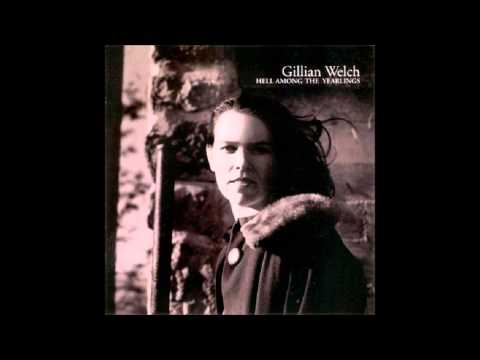 Gillian Welch - New Dug Grave