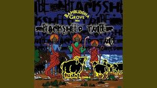 Bambuddha Grove Black Sheep Tribe Continuous Dj Mix Part 2