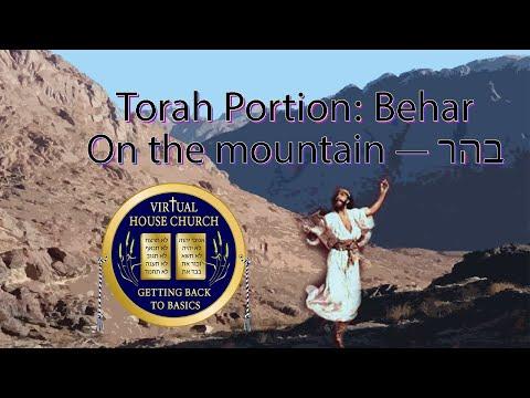 2021 Virtual House Church - Bible Study - Week 32: Behar Sinai