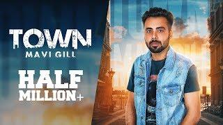 TOWN || OFFICIAL VIDEO || MAVI GILL || CHANNA JANDALI || LATEST PUNJABI SONG 2018 || 403 RECORDS