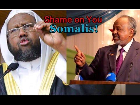 Sheekh Maxamed Idris Khudbadiisi Muxuu Kayiri - MD Ismaacil Cumar Geelle - Shame on You Somalis