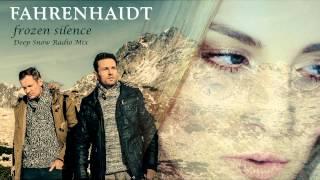 ESC 2015-Deutschland-Vorentscheid-Fahrenhaidt - Frozen Silence [Deep Snow Radio Mix]