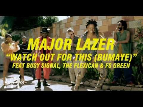 Major Lazer watch Out For This (bumaye) Feat Busy Signal video