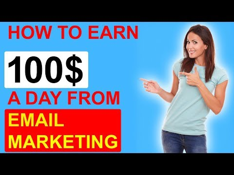 How To Earn 100$ A day By Email Marketing Step by Step Guide 2018