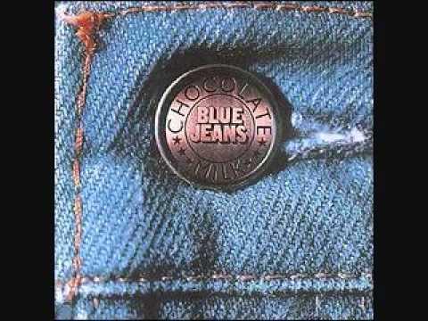 Chocolate Milk - Blue Jeans (Funk)