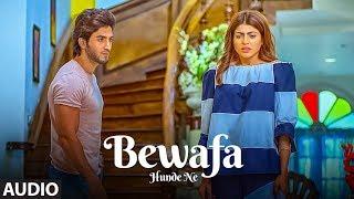 """Raashi Sood"" Bewafa Hunde Ne SONG | LATEST PUNJABI AUDIO SONG 2017 | Navi Ferozpurwala | T-SERIES"
