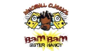 download lagu Sister Nancy - Bam Bam gratis