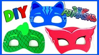 PJ MASKS Disney MASK DIY EASY AS 1 2 3 . CATBOY, OWLETTE, GEKKO