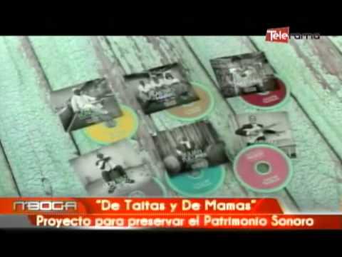 De Taitas y de Mamas proyecto para preservar el patrimonio sonoro