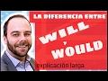 Diferencia entre WILL y WOULD en inglés