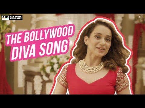 AIB feat. Kangana Ranaut - The Bollywood Diva Song