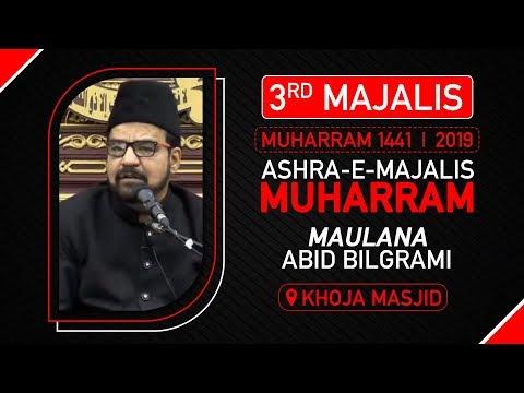 3rd MAJLIS | MAULANA ABID BILGRAMI | KESAR BAUG MUMBAI | 8th Muharram 1441 Hijri | 8 September 2019