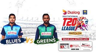 Blues vs Greens – Dialog-SLC Invitational T20 League   Match 4