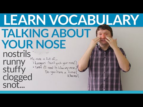 Learn English Vocabulary: Talking about your nose!