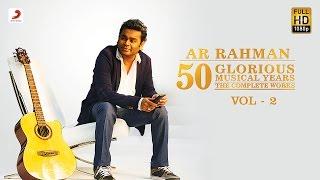 Hits Of A.R. Rahman  | 50 Glorious Musical Years Audio Jukebox | VOL 2