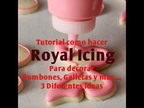 Como Hacer Royal Icing Para Decorar Bombones,Galletas, Pasteles y mas...(3 Ideas
