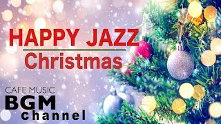?Christmas Music - Happy Jazz Music - Christmas Cafe Jazz Music