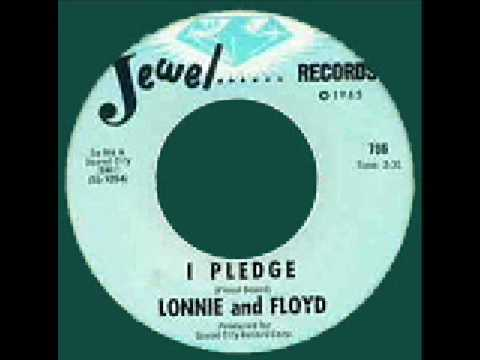 Lonnie and Floyd - I Pledge