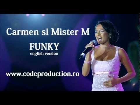 Sonerie telefon » Carmen si Mister M – Funky ( English version )
