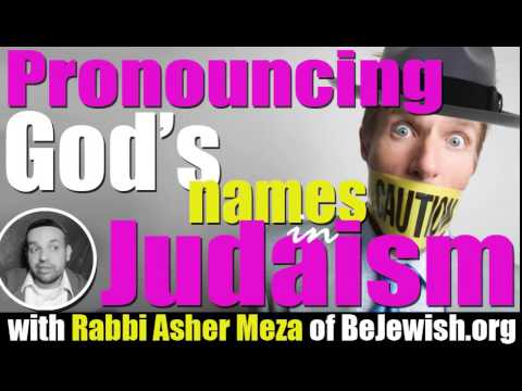 Pronouncing God's names in Judaism