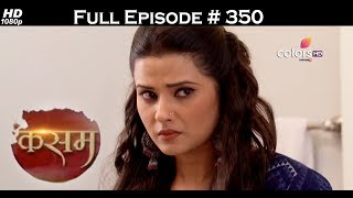 Kasam - 18th July 2017 - कसम - Full Episode 350