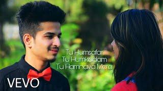 Tu Humsafar Tu Humkadam Tu Hamnava Mera | Best Couple Romantic Song | T.K Full HD Video Song 2017