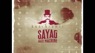 Sayag Jazz Machine - Zapata
