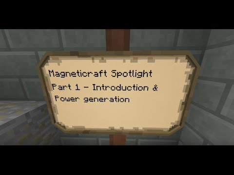 Magneticraft Spotlight - Part 1 Introduction and Power Generation