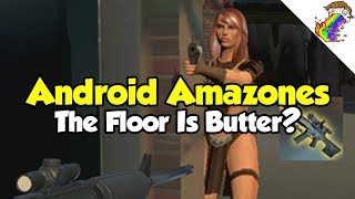 Android Amazones | Sliding Is How Cool People Move