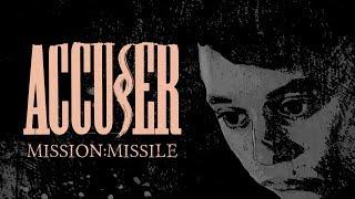 ACCUSER - Mission: Missile (Lyric video)