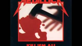 Metallica - Kill 'Em All [Full Album]