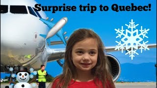 Surprising Heather With A Trip To Quebec!(she has never seen snow)