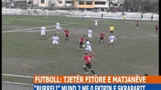 BURRELI - SKRAPARI 2 - 0